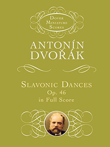9780486490298: Slavonic Dances, Op. 46, in Full Score (Dover Miniature Music Scores)