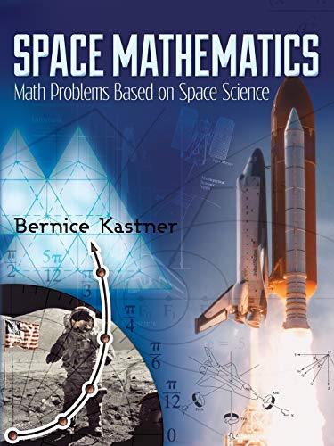 9780486490335: Space Mathematics: Math Problems Based on Space Science (Dover Books on Aeronautical Engineering)