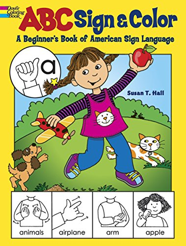 ABC Sign and Color: A Beginners Book of American Sign Language (Dover Coloring Books)