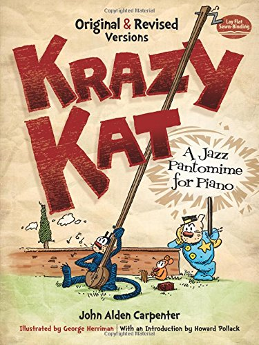 9780486490687: Krazy Kat, a Jazz Pantomime for Piano: Original and Revised Versions (Dover Music for Piano)