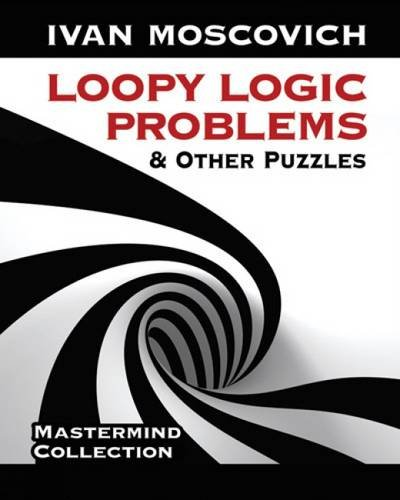 9780486490694: Loopy Logic Problems and Other Puzzles (Dover Recreational Math)