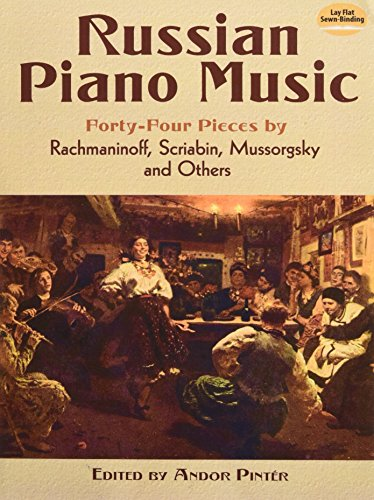 9780486490755: Russian Piano Music: 44 Pieces by Rachmaninoff, Scriabin, Mussorgsky and Others