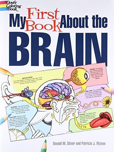 9780486490847: My First Book About the Brain (Dover Children's Science Books)
