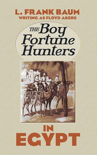 9780486490854: The Boy Fortune Hunters in Egypt (Dover Children's Classics)