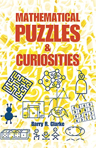 9780486490915: Mathematical Puzzles and Curiosities (Dover Books on Mathematics)