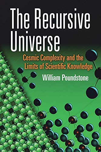 9780486490984: The Recursive Universe: Cosmic Complexity and the Limits of Scientific Knowledge (Dover Books on Science)
