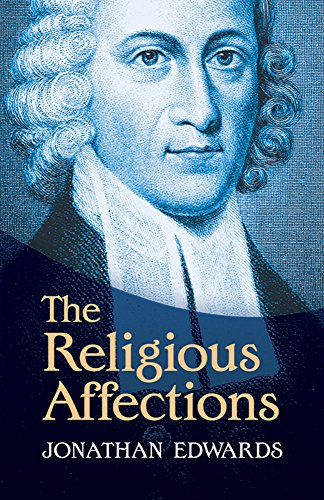 9780486491028: The Religious Affections