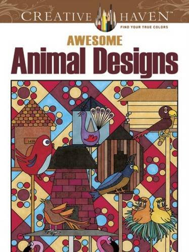 Creative Haven Awesome Animal Designs Coloring Book: Robin J. Baker,