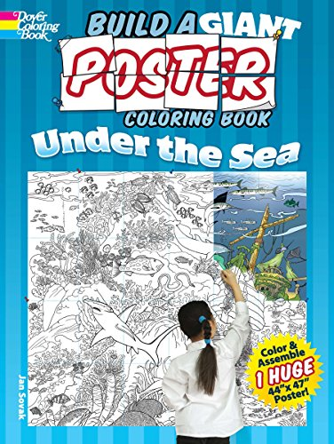 9780486491394: Build a Giant Poster Coloring Book -- Under the Sea (Dover Build A Poster Coloring Book)
