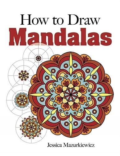 9780486491790: How to Create Mandalas