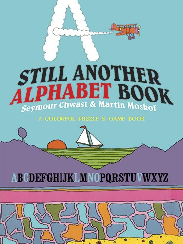 9780486492001: Still Another Alphabet Book: A Colorful Puzzle & Game Book