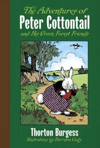 9780486492094: The Adventures of Peter Cottontail and His Green Forest Friends