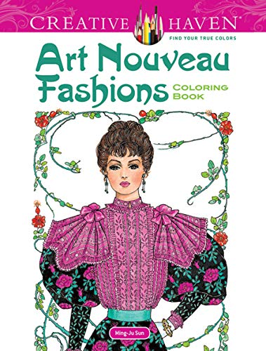 9780486492117: Dover Creative Haven Art Nouveau Fashions Coloring Book (Adult Coloring)