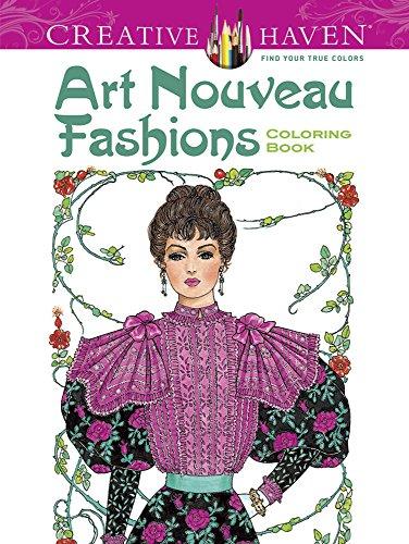 Dover Creative Haven Art Nouveau Fashions Coloring: Sun, Ming-Ju, Creative