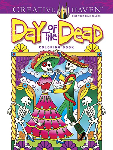Creative Haven Day Of The Dead Coloring Book Books