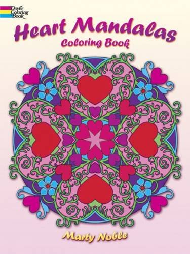 Heart Mandalas Coloring Book (Dover Coloring Books): Noble, Marty