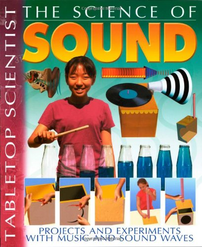 9780486492636: Tabletop Scientist -- The Science of Sound: Projects and Experiments with Music and Sound Waves