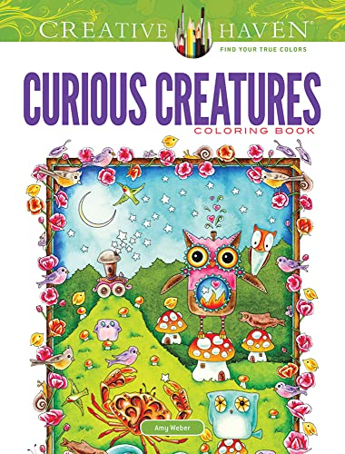 Creative Haven Curious Creatures Coloring Book (Adult: Weber, Amy, Creative