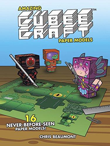 9780486492728: Amazing Cubeecraft Paper Models: 16 Never-Before-Seen Paper Models!