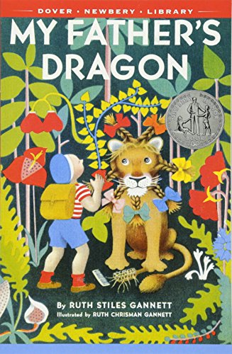 My Father's Dragon (0486492834) by Gannett, Ruth Stiles
