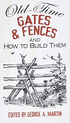 9780486492841: Old-Time Gates and Fences and How to Build Them