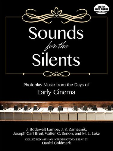 9780486492865: Sounds for the Silents: Photoplay Music from the Days of Early Cinema (Dover Classical Music for Keyboard and Piano Four Hands)