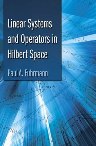 9780486493053: Linear Systems and Operators in Hilbert Space (Dover Books on Mathematics)