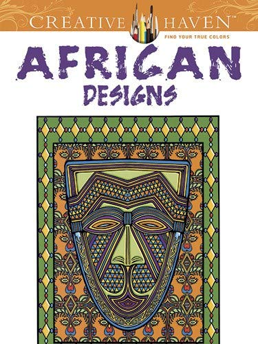 9780486493091: Creative Haven African Designs Coloring Book (Adult Coloring)