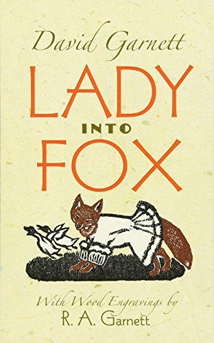 Lady Into Fox: Garnett, David