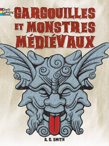 9780486493275: FRENCH EDITION of Gargoyles and Medieval Monsters Coloring Book (Dover Children's Bilingual Coloring Book)