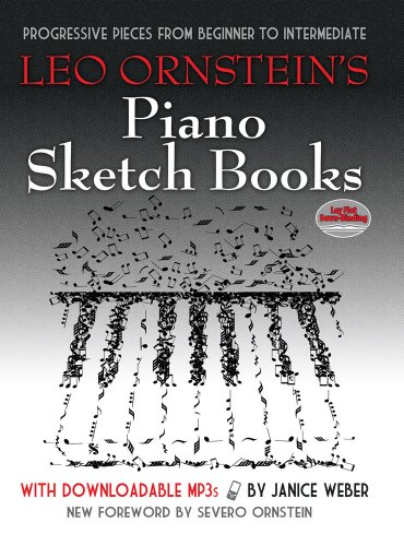 9780486493381: Leo Ornstein's Piano Sketch Books with Downloadable MP3s: Progressive Pieces from Beginner to Intermediate