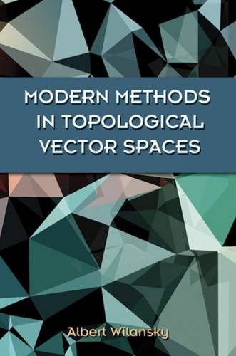9780486493534: Modern Methods in Topological Vector Spaces (Dover Books on Mathematics)