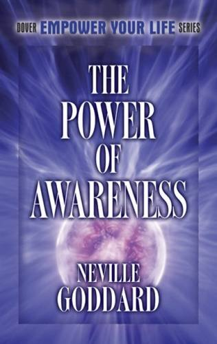 9780486493565: The Power of Awareness (Dover Empower Your Life)