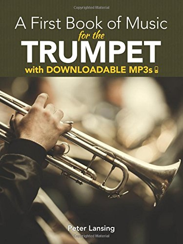 9780486493671: A First Book of Music for the Trumpet with Downloadable MP3s (Dover Chamber Music Scores)