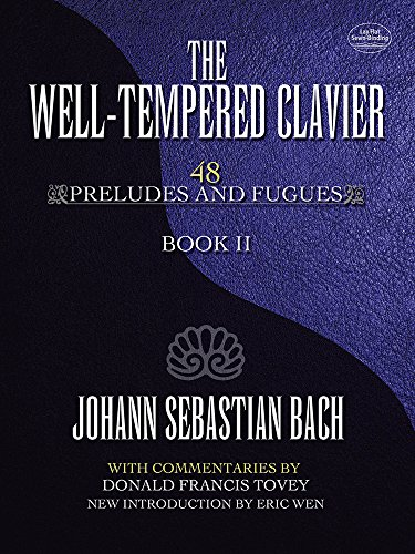 9780486493701: The Well-Tempered Clavier: 48 Preludes and Fugues Book II