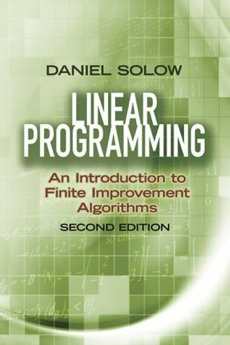 9780486493763: Linear Programming: An Introduction to Finite Improvement Algorithms: Second Edition (Dover Books on Mathematics)
