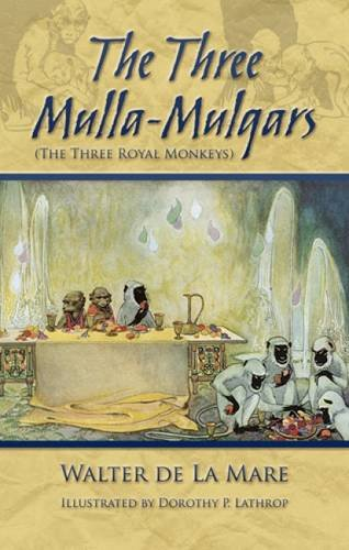 9780486493800: The Three Mulla-Mulgars (The Three Royal Monkeys)