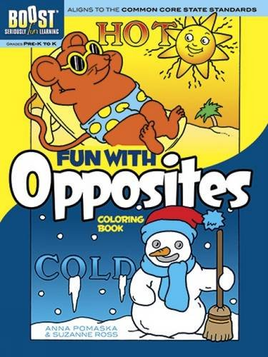 BOOST Fun with Opposites Coloring Book (BOOST: Pomaska, Anna, Ross,