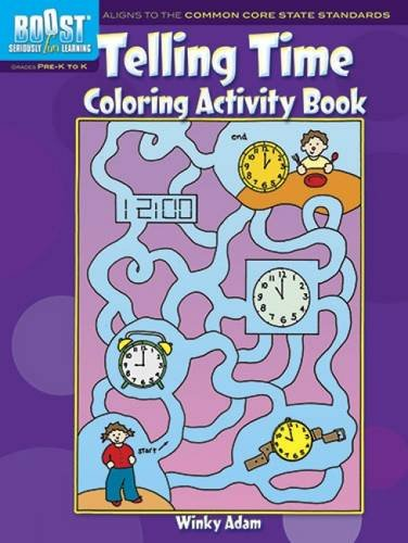 BOOST Telling Time Coloring Activity Book (BOOST Educational Series): Winky Adam
