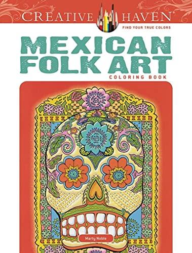 9780486494517: Creative Haven Mexican Folk Art Coloring Book (Creative Haven Coloring Books)