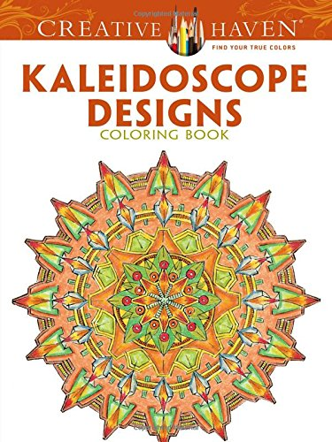 9780486494524: Creative Haven Kaleidoscope Designs Coloring Book (Creative Haven Coloring Books)