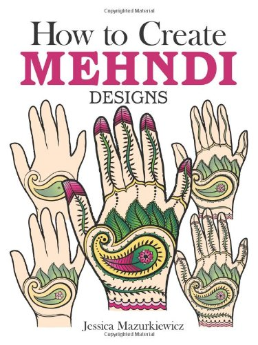 9780486494654: How to Create Mehndi Designs (Dover Fun and Games for Children)