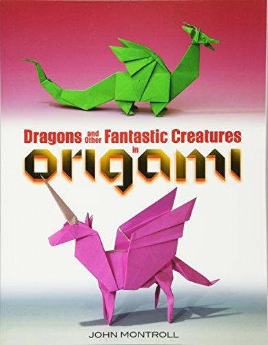 9780486494661: Dragons and Other Fantastic Creatures in Origami