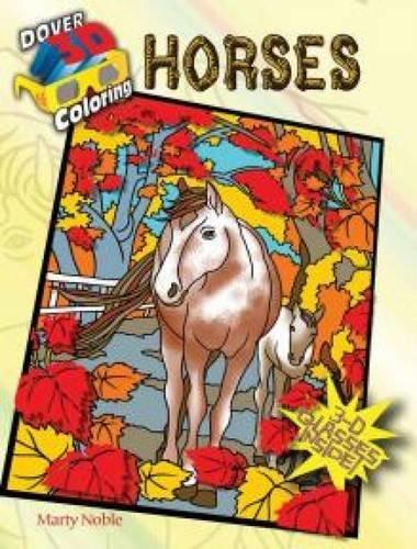 9780486494746: 3-D Coloring Book--Horses (Dover 3-D Coloring Book)