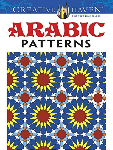 9780486494869: Creative Haven Arabic Patterns Coloring Book (Adult Coloring)