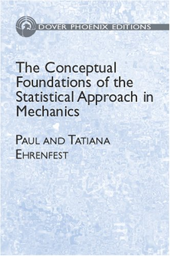 9780486495040: The Conceptual Foundations of the Statistical Approach in Mechanics