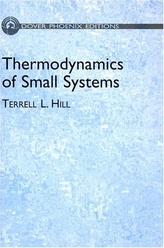 9780486495095: Thermodynamics of Small Systems (Dover Phoneix Editions)