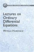 9780486495101: Lectures on Ordinary Differential Equations (Dover Phoneix Editions)