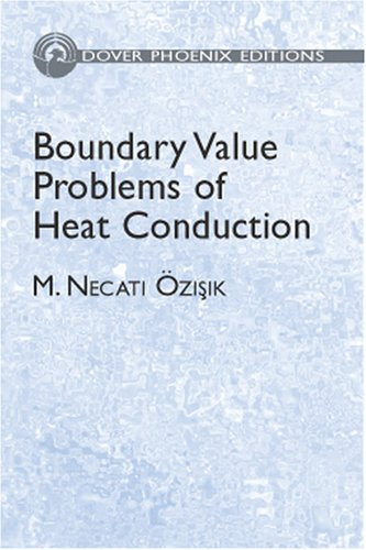 9780486495156: Boundary Value Problems of Heat Conduction (Dover Phoenix Editions) (Dover Phoneix Editions)