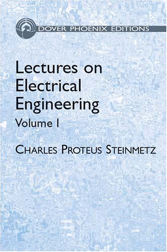 9780486495361: Lectures on Electrical Engineering, Vol. I (Dover Phoenix Editions)